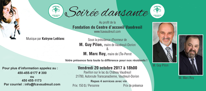Soirée dansante le vendredi 20 octobre 2017  au profit de la Fondation du Centre d'accueil Vaudreuil !